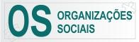 OS - Organizações Sociais