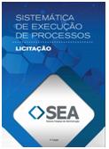 Sistemática de execução de Processos - Licitação
