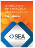 Sistemática de Execução de Processos - Previdência