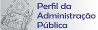 Perfil da Administração Pública